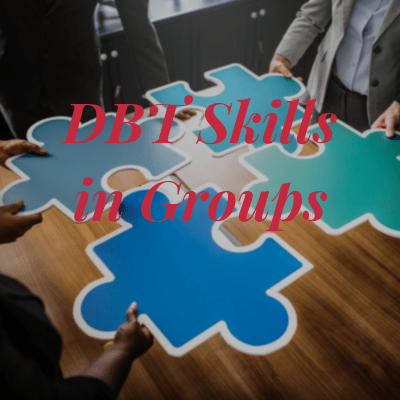 DBT Skills in Groups